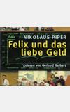 Hörbuch: Felix und das liebe Geld